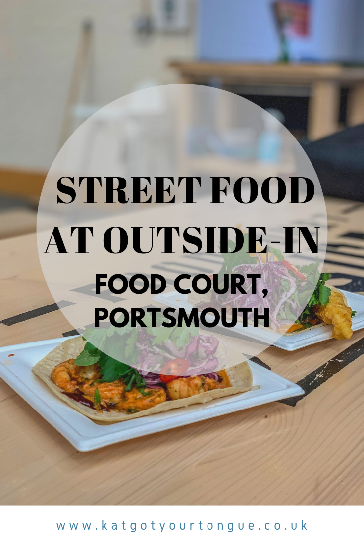 Street Food at Outside In Food Court, Portsmouth