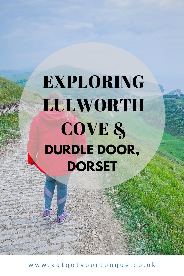 Exploring Lulworth Cove & Durdle Door, Dorset - Kat Got Your Tongue?